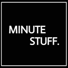 Minute Stuff