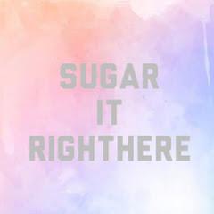 sugaritrighthere
