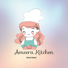 Ameera kitchen Routine Channel