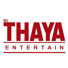 Mr THAYA ENTERTAIN