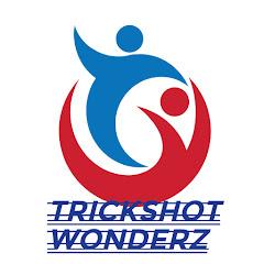 TRICKSHOT WøNDERZ