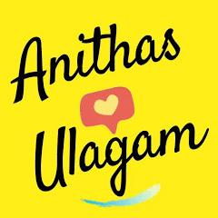 Anithas ulagam