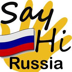 SayHiRussia