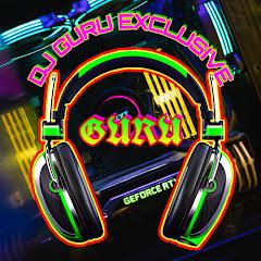 DJ GURU EXCLUSIVE