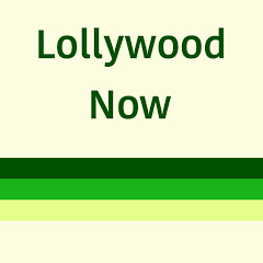 Lollywood Now