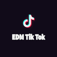 EDM Tik Tok