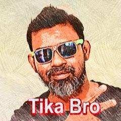 Tika Bro