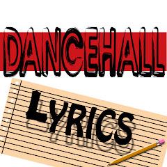 Dancehall Lyrics TV