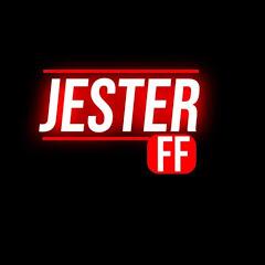 JESTER FF