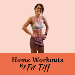 Home Workouts by Fit Tiff