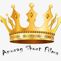Anurag Short Films