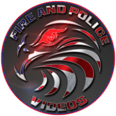 Fire And Police Videos