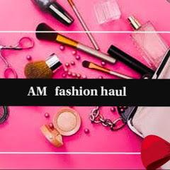 AM fashion haul