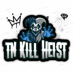 TN Kill Heist