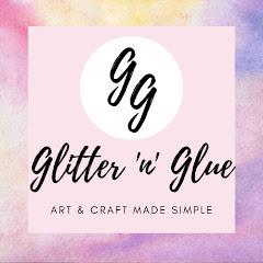 Glitter 'n' Glue