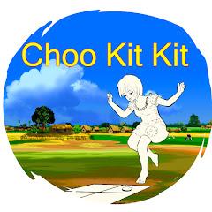 Choo Kit Kit