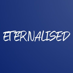 Eternalised - Philosophy